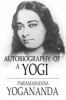 Autobiography of a Yogi- Paramahansa Yogananda: Download Pdf